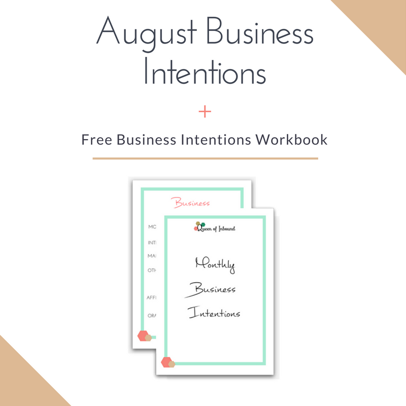 August Business Intentions